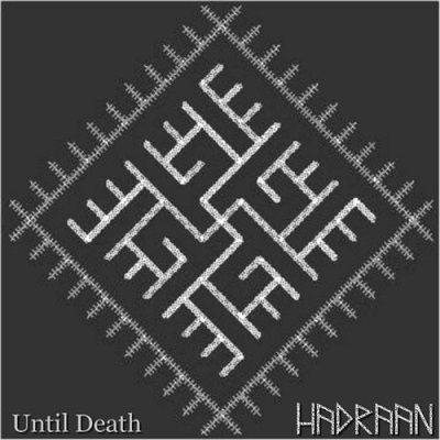 hadraan - untill death