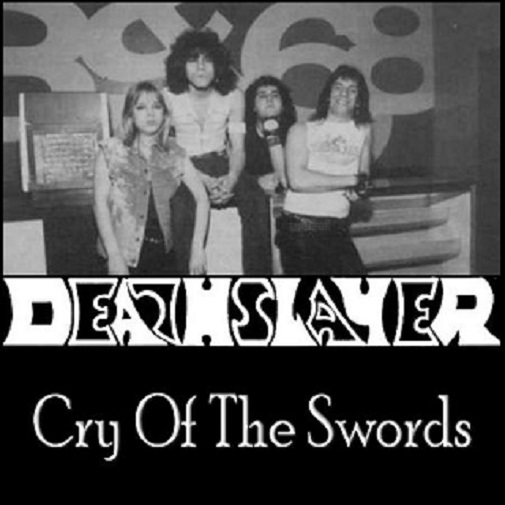 deathslayer cry of the swords